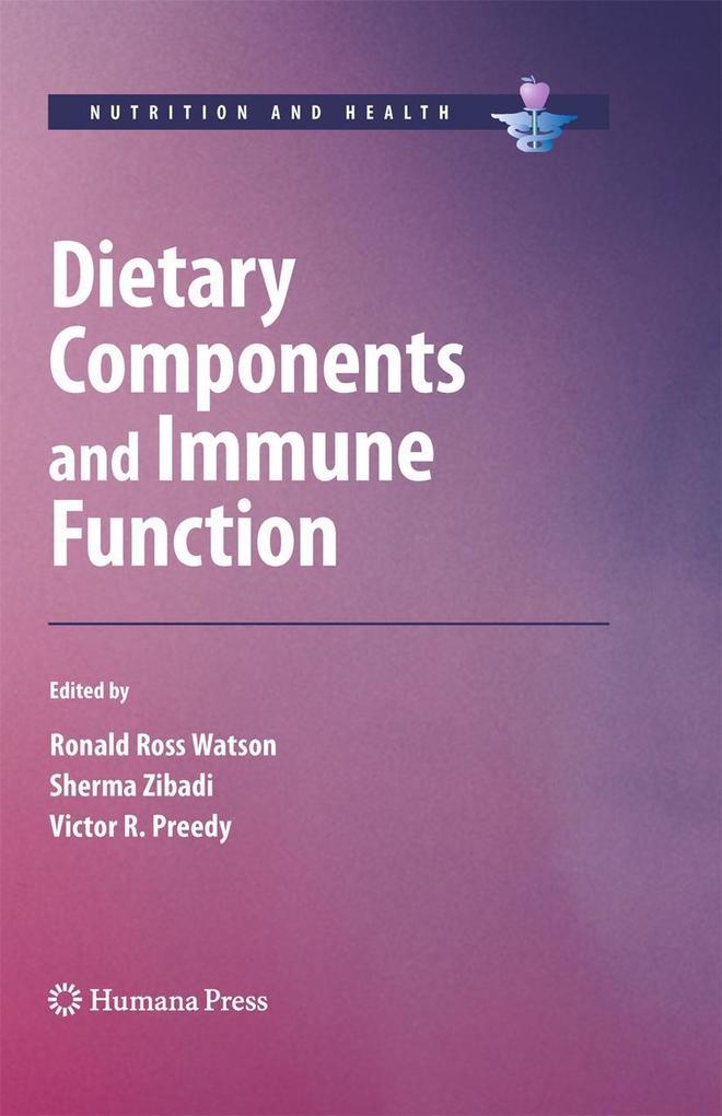 Dietary Components and Immune Function als Buch (gebunden)