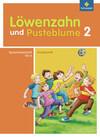 Löwenzahn und Pusteblume. Spracharbeitsheft A 2. Druckschrift