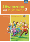 Löwenzahn und Pusteblume. Spracharbeitsheft A 2. Schulausgangsschrift