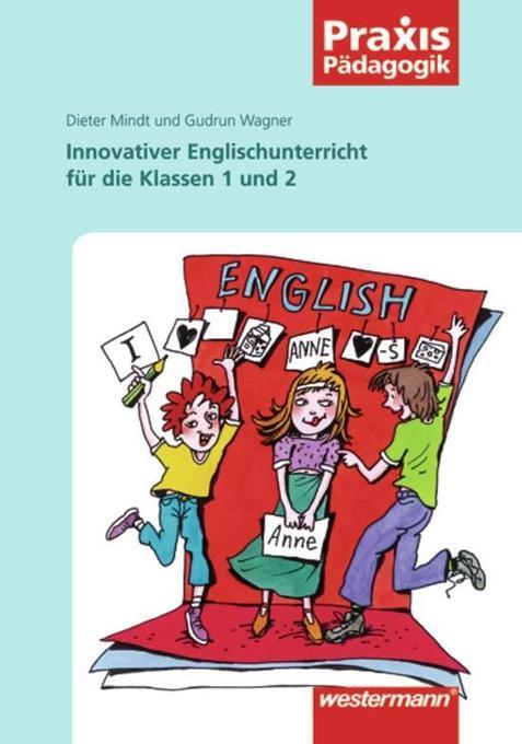 Innovativer Englischunterricht in den Klassen 1 und 2 als Buch
