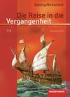Die Reise in die Vergangenheit 7/8. Schülerband. Brandenburg