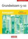 Fokus Mathematik 5.-10. Jahrgangsstufe. Schülerbuch. Orientierungswissen. Gymnasium Bayern