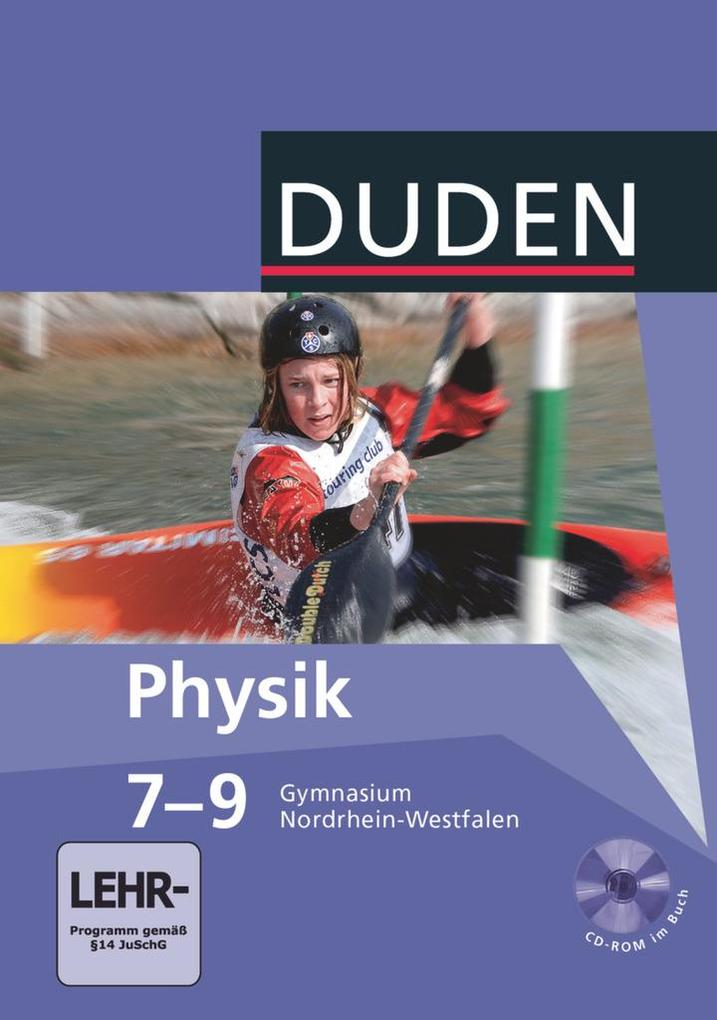 Lehrbuch Physik 7 - 9 NRW Gymnasium mit CD-ROM als Buch (gebunden)