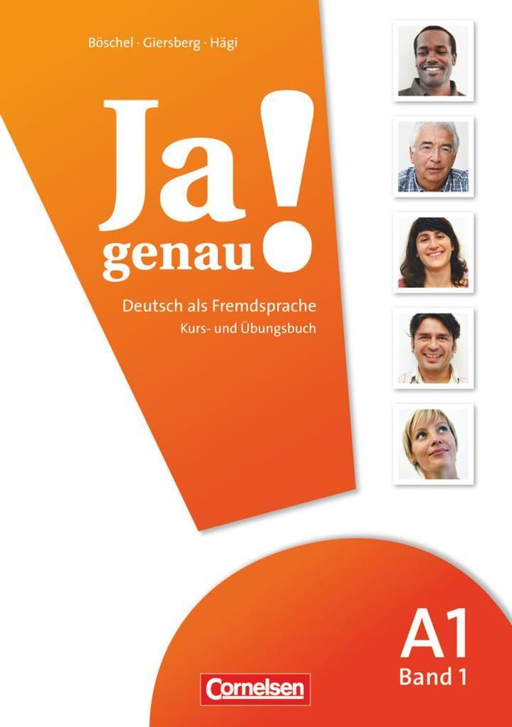Ja genau! Deutsch als Fremdsprache: A1. Teil 1 Kurs-/Arbeitsbuch als Buch