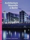 Architecture nouvelle à Berlin