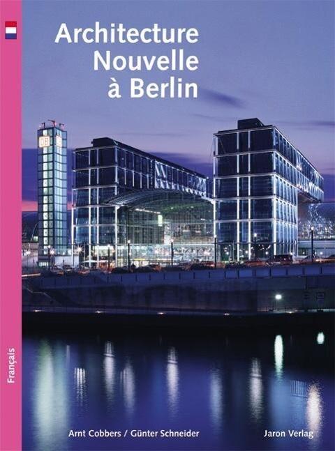 Architecture nouvelle à Berlin als Buch