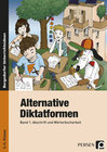 Alternative Diktatformen
