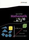 Mathematik - Von 5 bis 10, von A bis Z - Neubearbeitung
