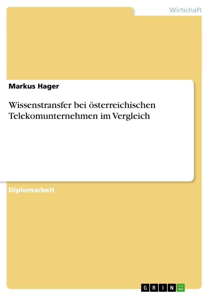 Wissenstransfer bei österreichischen Telekomunt...
