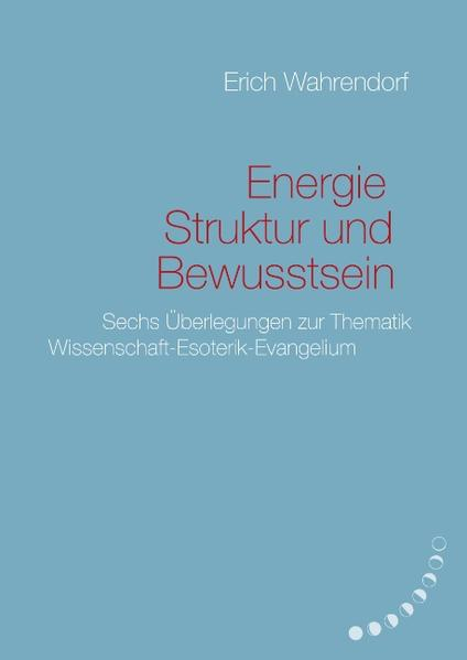 Energie, Struktur und Bewusstsein als Buch (gebunden)