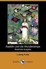 Aladdin Und Die Wunderlampe (Illustrierte Ausgabe) (Dodo Press)