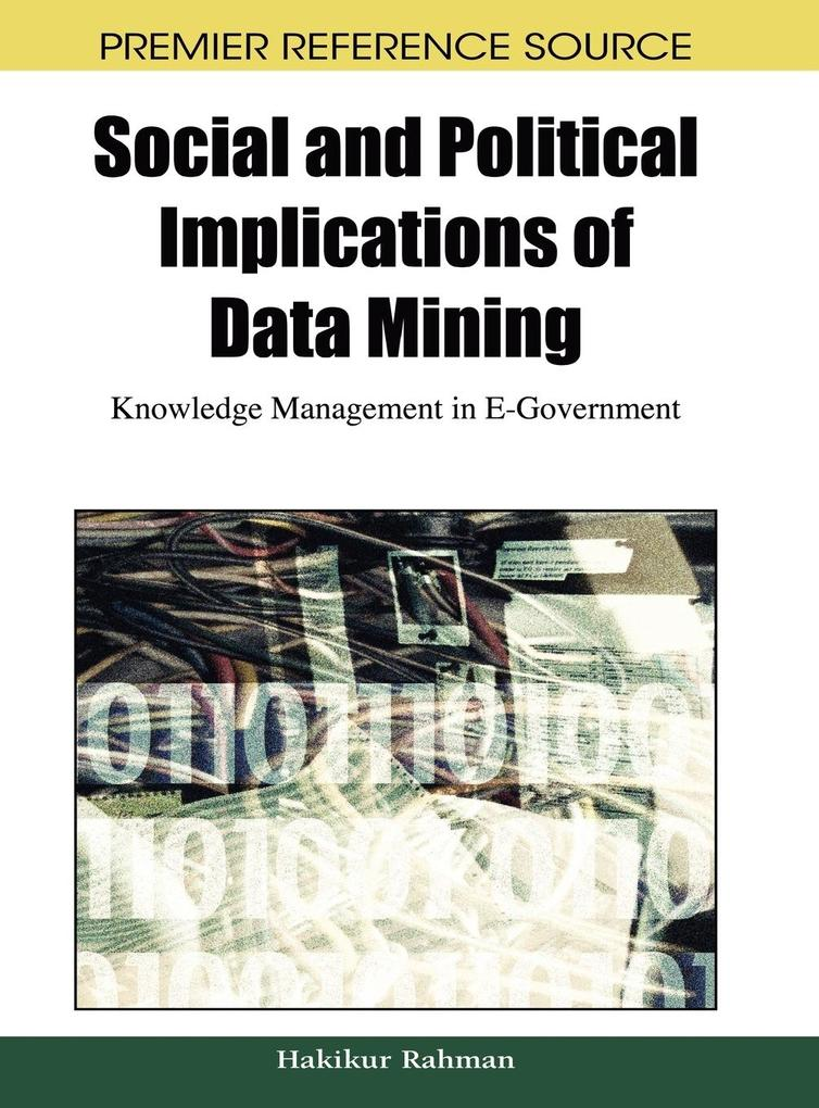Social and Political Implications of Data Mining
