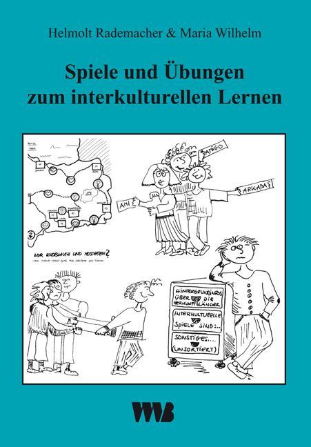 Spiele und Übungen zum interkulturellen Lernen als Buch von Helmolt Rademacher, Maria Wilhelm