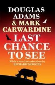 Last Chance to See als Taschenbuch