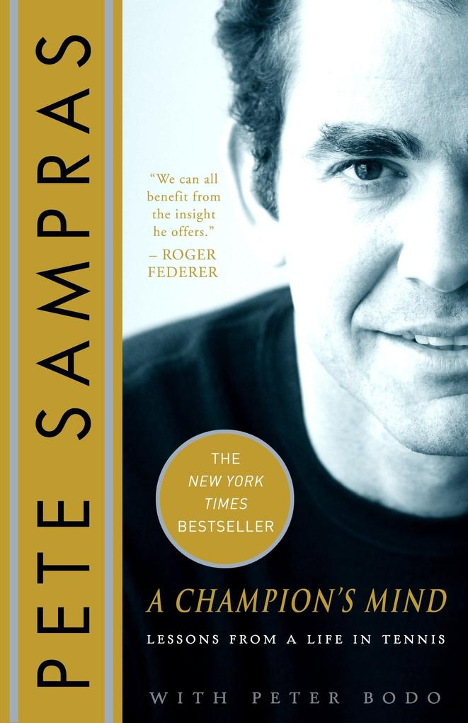 A Champion´s Mind: Lessons from a Life in Tenni...