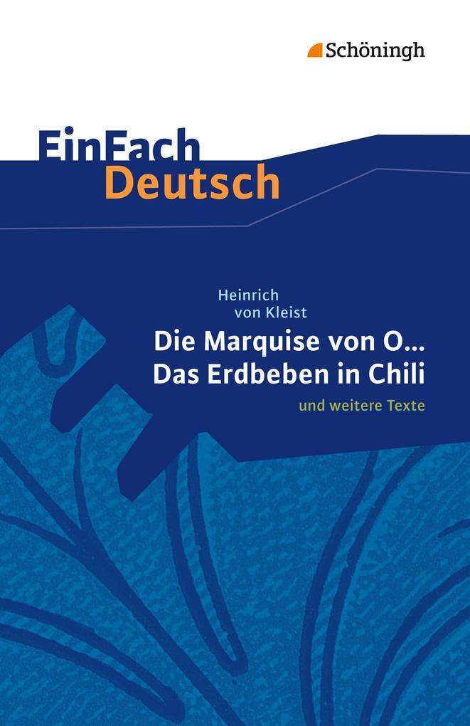 Die Marquise von O. und weitere Texte. EinFach Deutsch Textausgaben als Buch (kartoniert)