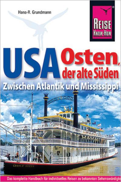 Reise Know-How Reiseführer USA Osten, der alte Süden als Buch