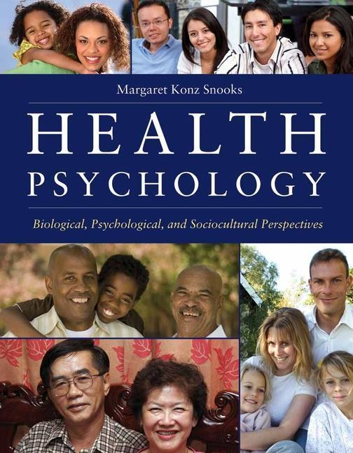 Health Psychology: Biological, Psychological, And Sociocultural Perspectives als Buch