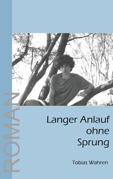 Langer Anlauf ohne Sprung als Buch von Tobias W...