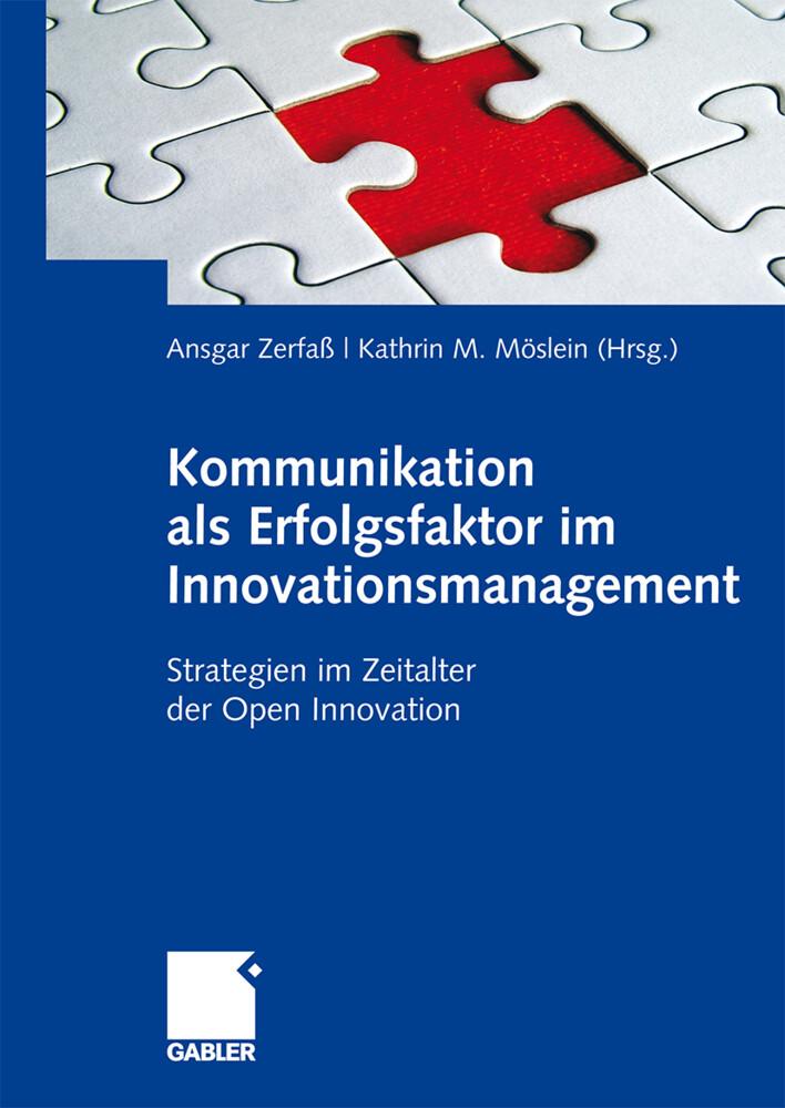 Kommunikation als Erfolgsfaktor im Innovationsmanagement als Buch (gebunden)