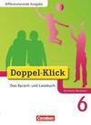 Doppel-Klick - Differenzierende Ausgabe Nordrhein-Westfalen. 6. Schuljahr. Schülerbuch