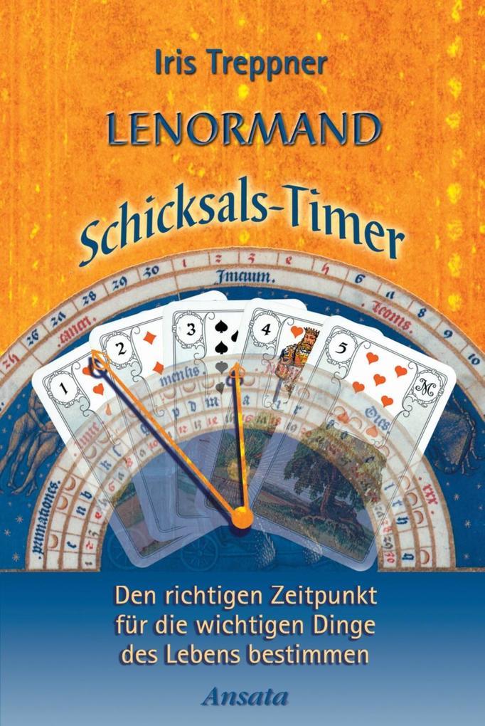 Lenormand Schicksals-Timer als eBook