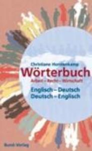 Wörterbuch Arbeit-Recht-Wirtschaft Englisch-Deutsch / Deutsch-Englisch als eBook