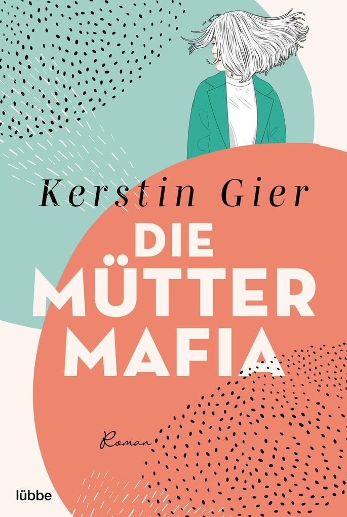 Die Mütter-Mafia als eBook