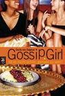 Gossip Girl 1 - Ist es nicht schön, gemein zu sein?