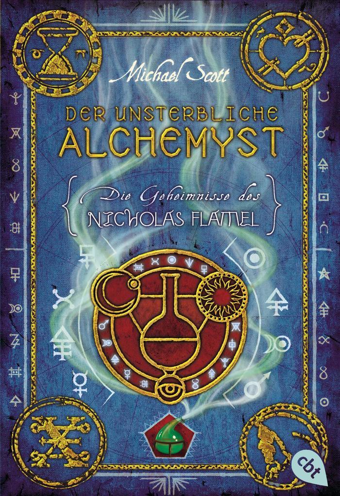 Die Geheimnisse des Nicholas Flamel 01 - Der unsterbliche Alchemyst als eBook