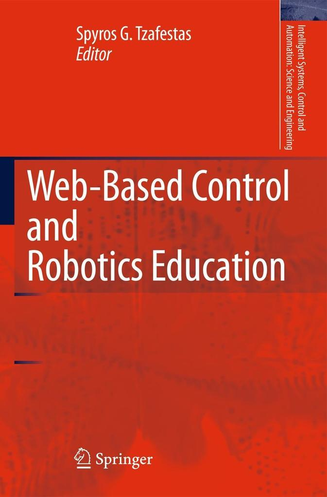 Web-Based Control and Robotics Education als Buch von
