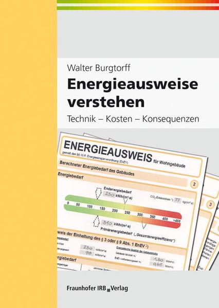 Energieausweise verstehen als Buch von Walter Burgtorff
