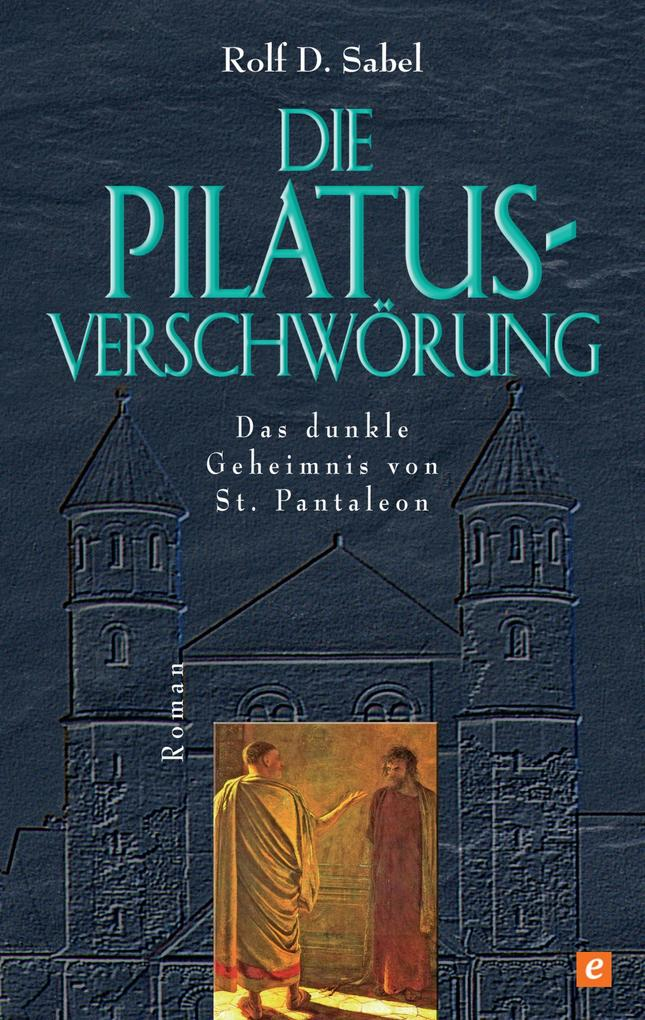 Die Pilatus-Verschwörung als eBook