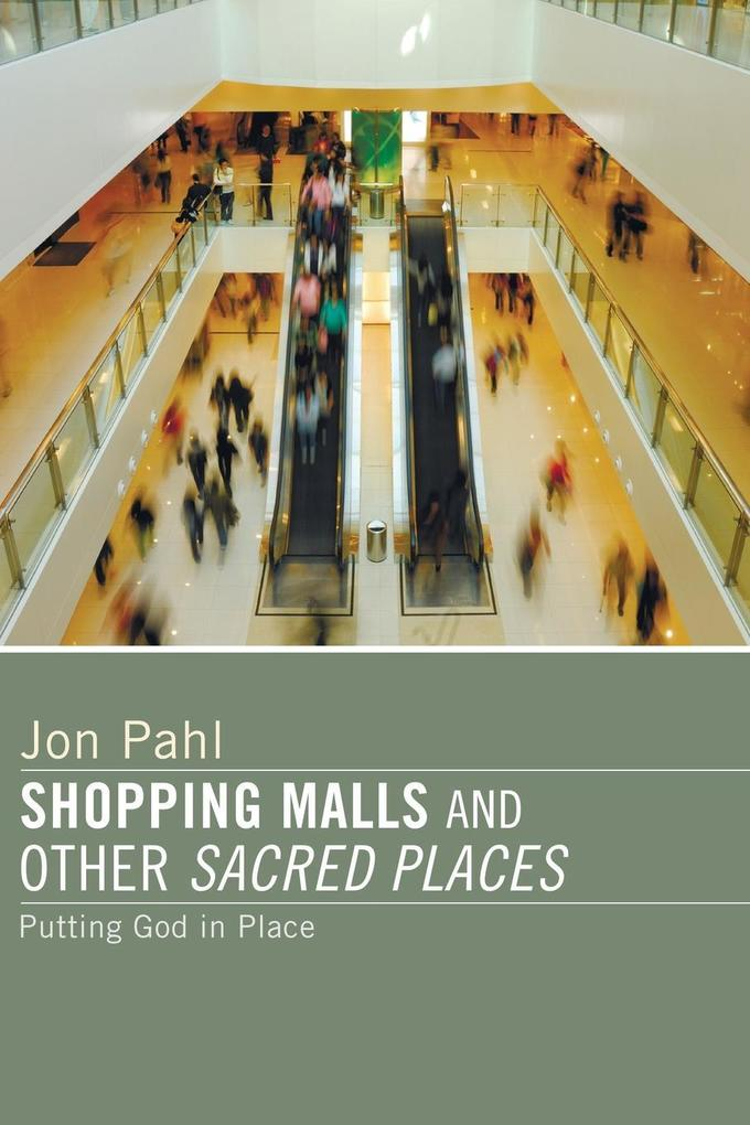 Shopping Malls and Other Sacred Spaces als Tasc...