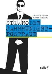 SILANO - Der Jahrhundert-Postraub als Buch von Domenico Silano, Patrik Maillard