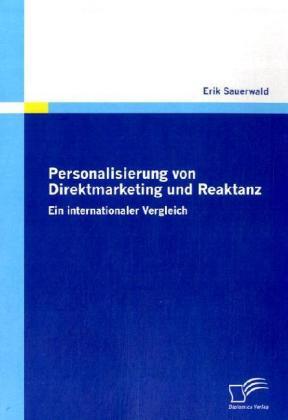 Personalisierung von Direktmarketing und Reaktanz als Buch