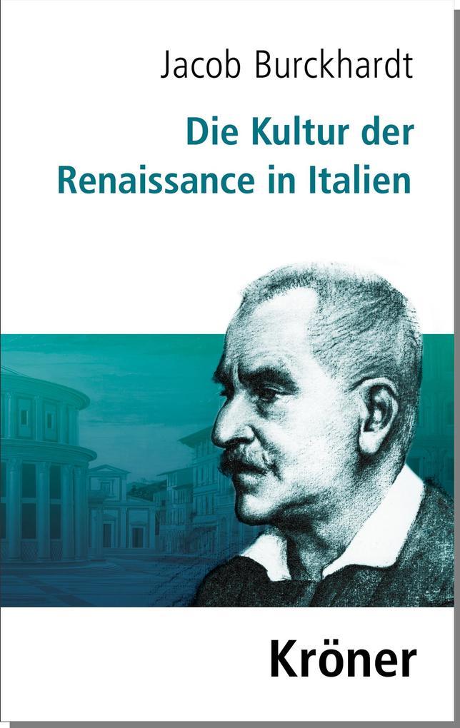 Die Kultur der Renaissance in Italien als Buch