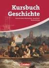 Kursbuch Geschichte Gesamtband. Schülerbuch. Baden-Württemberg. Vom Zeitalter der Revolutionen bis zur Gegenwart