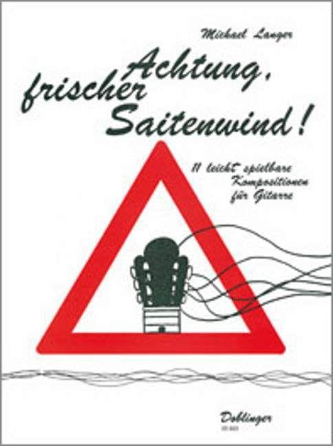 Achtung frischer Saitenwind !
