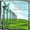 Tools of Intention: Strategies That Inspire Change: Eleven Fundamental Exercises
