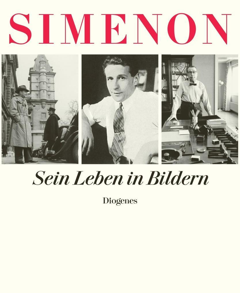 Sein Leben in Bildern als Buch von Georges Simenon