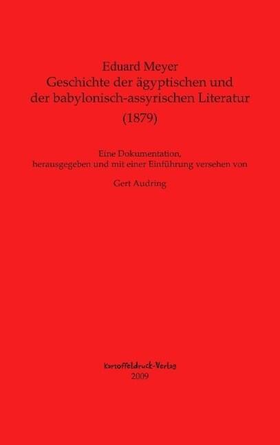 Geschichte der ägyptischen und der babylonisch-assyrischen Literatur als Buch