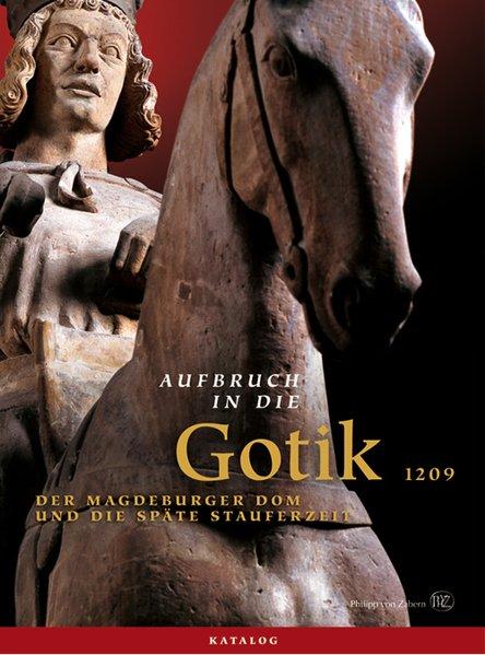 Aufbruch in die Gotik als Buch von