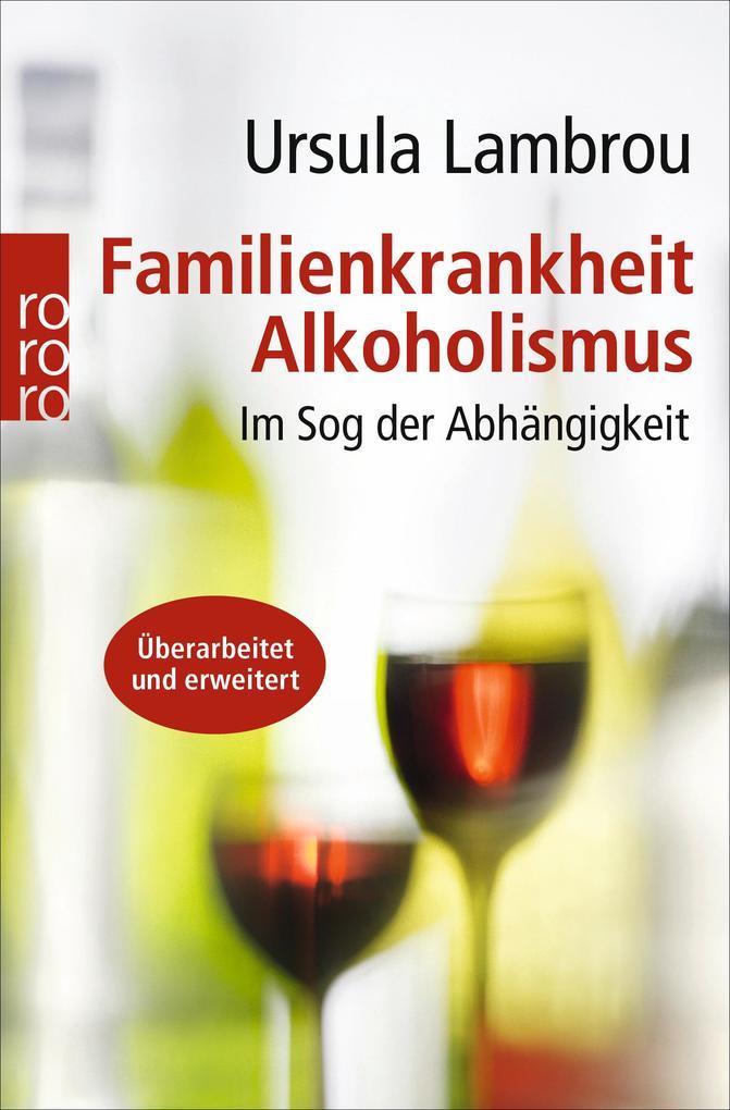 Familienkrankheit Alkoholismus als Taschenbuch