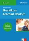 Uni-Wissen Germanistik / Grundkurs Lehramt Deutsch