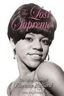 The Lost Supreme: The Life of Dreamgirl Florence Ballard