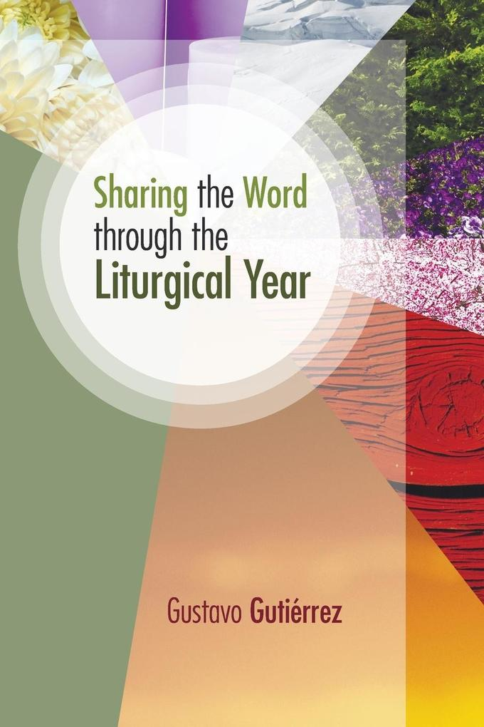 Sharing the Word Through the Liturgical Year al...