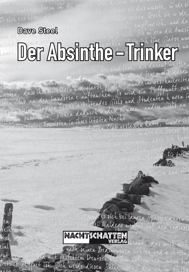 Der Absinthe-Trinker als Buch von Dave Steel