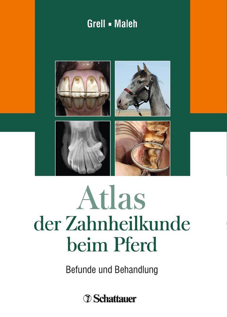 Atlas der Zahnheilkunde beim Pferd als Buch