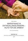 Mikrofinanz in Entwicklungsländern - Hilfe für die Armen?